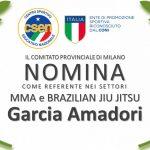 Il CSEN Milano conferisce nomina al Maestro Garcia. Se sei interessato ad approfondire seriamente le discipline del MMA e BRAZILIAN JIU JITSU rimani informato…